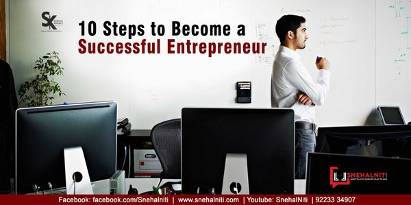 10 steps to become a successful entrepreneur